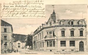 AK / Ansichtskarte Bischofszell Bahnhofstrasse Neues Bankgebaeude Bischofszell