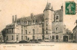 AK / Ansichtskarte Evreux Palais Episcopal Evreux