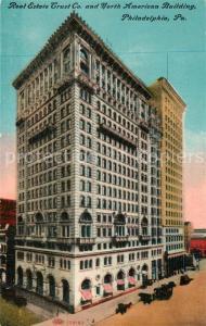 AK / Ansichtskarte Philadelphia_Pennsylvania Real Estate Trust Co North American Building  Philadelphia_Pennsylvania