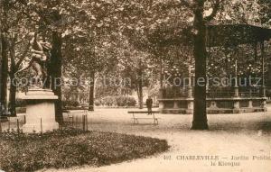 AK / Ansichtskarte Charleville Mezieres Jardin Public Kiosque Charleville Mezieres