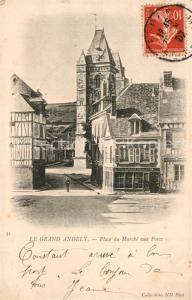 AK / Ansichtskarte Le_Grand_Andely Place du Marche aux Porcs