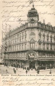 AK / Ansichtskarte Bruxelles_Bruessel Grands Magasins de la Bourse Boulevard Anspach Bruxelles_Bruessel