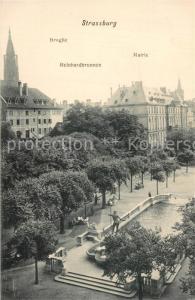AK / Ansichtskarte Strassburg_Elsass Broglie Reinhardbrunnen Mairie Strassburg Elsass