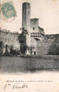 AK / Ansichtskarte Billy_Allier Chateau Burgruine Billy Allier