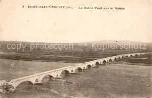 AK / Ansichtskarte Pont Saint Esprit Grand Pont sur le Rhone Pont Saint Esprit