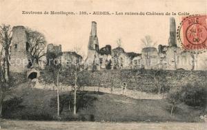 AK / Ansichtskarte Audes Ruines du Chateau de la Crete Audes