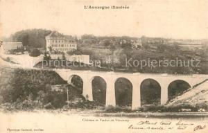 AK / Ansichtskarte Lacapelle Viescamp Chateau et Viaduc de Viescamp Lacapelle Viescamp