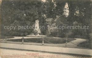AK / Ansichtskarte Toul_Meurthe et Moselle_Lothringen Le Monument Commemoratif eleve a la memoire des Victimes de la Guerre 1870 71 Toul_Meurthe et Moselle