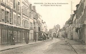 AK / Ansichtskarte Provins La Rue de la Cordonnerie et l'Eglise Saint Ayoul Provins