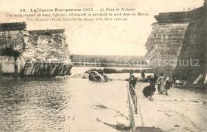 AK / Ansichtskarte Trilport Le Pont detruit Grande Guerre Truemmer 1. Weltkrieg Trilport