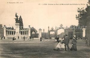 AK / Ansichtskarte Lyon_France Entree du parc et Monument des Enfants du Rhone Lyon France