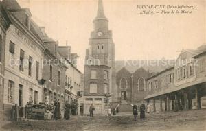 AK / Ansichtskarte Foucarmont Eglise Place de la Mairie Foucarmont