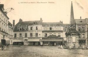 AK / Ansichtskarte Gournay en Bray Place Nationale Fontaine Hotel du Nord Gournay en Bray