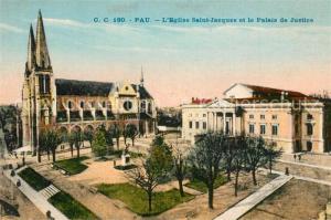AK / Ansichtskarte Pau Eglise Saint Jacques Palais de Justice Pau