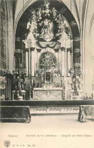 AK / Ansichtskarte Anvers_Antwerpen Cathedrale Interieur Chapelle de Notre Dame Anvers Antwerpen