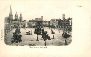 AK / Ansichtskarte Gand_Belgien Marche du Vendredi Gand Belgien