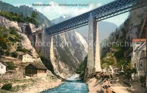 AK / Ansichtskarte Gotthardbahn Kerstelenbach  Viaduct Gotthardbahn