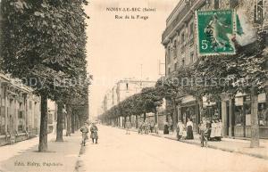 AK / Ansichtskarte Noisy le Sec Rue de la Forge Noisy le Sec