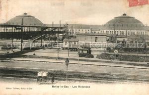AK / Ansichtskarte Noisy le Sec Les Rotondes Chemin de fer Noisy le Sec