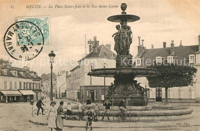 AK / Ansichtskarte Melun_Seine_et_Marne Place Saint Jean et Rue Saint Liesne Fontaine Melun_Seine_et_Marne 0