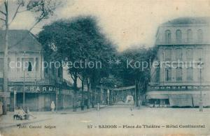 AK / Ansichtskarte Saigon Place du Theatre Hotel Continental saigon