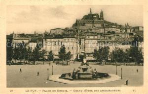 AK / Ansichtskarte Le_Puy en Velay Place du Breuil Grand Hotel des Ambassadeurs Le_Puy en Velay