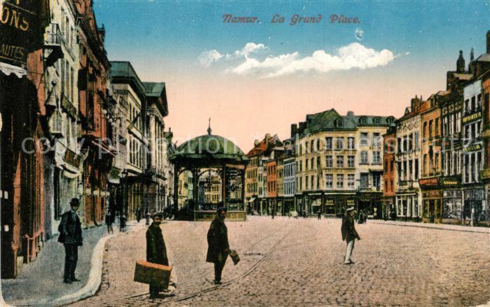 AK / Ansichtskarte Namur_sur_Meuse Le Grand Place Namur_sur_Meuse 0