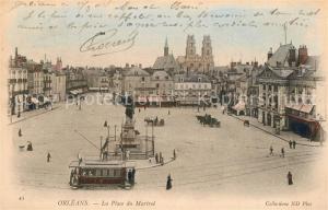AK / Ansichtskarte Orleans_Loiret La Place du Martroi Orleans_Loiret