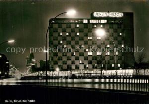 AK / Ansichtskarte Berlin Hotel Hilton Nachtaufnahme Gedaechniskirche Berlin