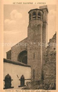 AK / Ansichtskarte Cordes sur Ciel Clocher de l Eglise Saint Michel XIVe siecle Monument Historique Cordes sur Ciel