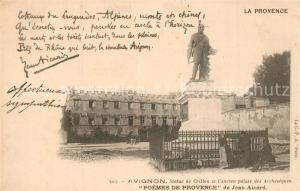 AK / Ansichtskarte Avignon_Vaucluse Statue de Crillon ancien Palais des Archeveques Poemes de Provence de Jean Aicard Avignon Vaucluse