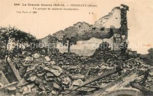 AK / Ansichtskarte Fromezey Kriegsruinen 1. Weltkrieg Fromezey
