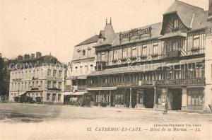 AK / Ansichtskarte Caudebec en Caux Hotel de la Marine Caudebec en Caux