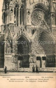 AK / Ansichtskarte Reims la Brulee Cathedrale Grand portail bombardement Reims la Brulee