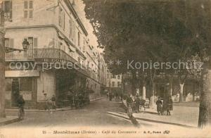 AK / Ansichtskarte Montelimar Cafe du Commerce Montelimar