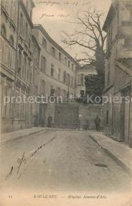 AK / Ansichtskarte Bar_le_Duc_Lothringen Hopital Jeanne d Arc Bar_le_Duc_Lothringen