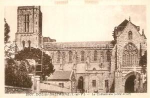 AK / Ansichtskarte Dol de Bretagne La Cathedrale Dol de Bretagne