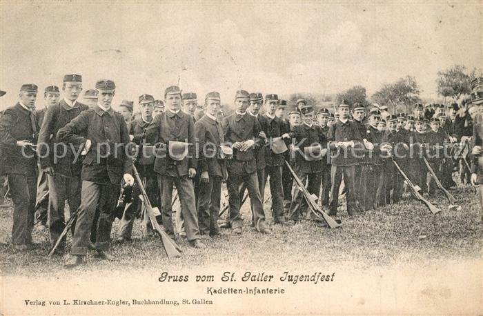 AK / Ansichtskarte St_Gallen_SG Jugendfest Kadetten Infanterie St_Gallen_SG 0
