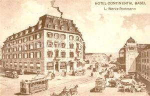 AK / Ansichtskarte Basel_BS Hotel Continental Wentz Portmann Basel_BS