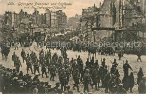 AK / Ansichtskarte Lille_Nord Gefangene Franzosen und Englaender September Offensive Lille_Nord
