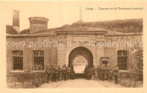 AK / Ansichtskarte Liege_Luettich Entree de la Caserne de la Chartreuse Liege Luettich