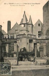 AK / Ansichtskarte Tours_Indre et Loire Hotel de la Croix Blanche Tours Indre et Loire
