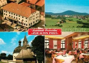 AK / Ansichtskarte Bischofsmais Gasthof Pension Zur Alten Post Gaststube Panorama Bischofsmais