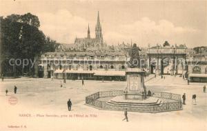 AK / Ansichtskarte Nancy_Lothringen Place Stanislas prise de l'Hotel de Ville Nancy Lothringen