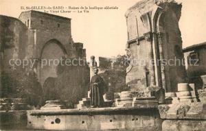 AK / Ansichtskarte Saint Gilles_Gard Ruines de la Basilique abbatiale Vieux Choeur  Saint Gilles_Gard