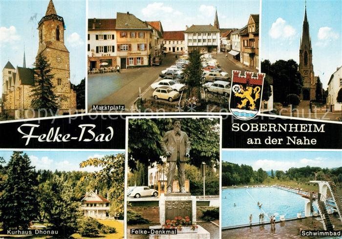 AK / Ansichtskarte Sobernheim Felke Bad Kurhaus Dhonau Marktplatz Kirche Felke Denkmal Schwimmbad Sobernheim 0