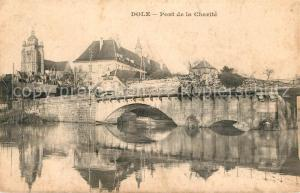 AK / Ansichtskarte Dole_Jura Pont de la Charite Dole_Jura