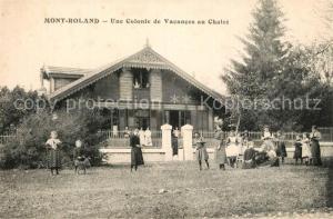 AK / Ansichtskarte Mont_Roland Une Colonie de Vacances au Chalet Mont_Roland