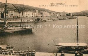 AK / Ansichtskarte Port Vendres La Rue du Soleil Port Vendres