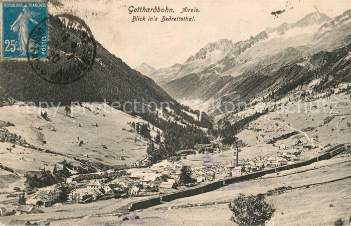 AK / Ansichtskarte Airolo Gotthardbahn Blick ins Bedrettothal Airolo 0